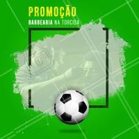 A Copa chegou, mas quem ganha é você. Confira nossas preços especiais. #barbearia #ahazou #ahazounacopa #promoção #barba #cabelo