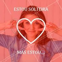Quem está solteira aí? Complete a frase! 👆 #diadosnamorados #ahazounamorados #solteiracomorgulho #solteirasim