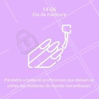 Hoje é dia das profissionais que embelezam as mãos e os pés. Gratidão por elas! 💅#diadamanicure #ahazou #unhaslindas