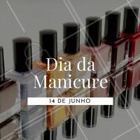 Hoje é o dia das profissionais que embelezam as unhas! 💅 Parabéns 🎉 #unha #manicure #ahazou #diadamanicure