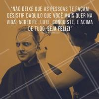 Seja Feliz acima de tudo, nunca desista! #cabelomasculino #nuncadesista #ahazoucabelo #acredite #ahazou #sonhos #corte #motivacional