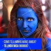 Quem tem amiga sincera levanta a mão? 😏🙋 #maquiagem #ahazoumaquiagem #divertido #ahazou #meme #quemnunca #amiga #migasualoka