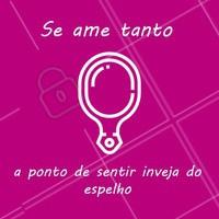 Se amar é o primeiro passo para o sucesso! #linda #ahazou #meamo #autoestima