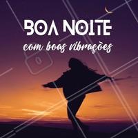 Uma noite com bastante energia positiva. 🙏 #motivação #ahazou #cílios #boanoite #motivacional #boasenergias