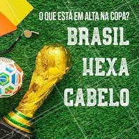 Todo mundo na torcida, já sabe o que está em alta na Copa neh?! #hexa #ahazoucabelo #torcida #ahazou #brasil #cabelo #ahazounacopa