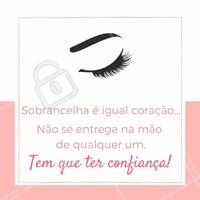 Aqui suas sobrancelhas estão em boas mãos! Vem ficar linda! #sobrancelhas #sobrancelhasperfeitas  #ahazousobrancelhas #ahazou #designdesobrancelhas