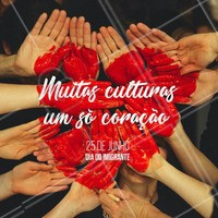 Hoje é um dia especial, porque todo mundo é um pouco de tudo.  🌎🌍🌏❤️️ #diadoimigrante #ahazou #igualdade #diaespecial #paz