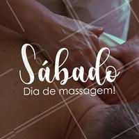 Um ótimo sábado para você! Que tal agendar um horário? #massagem #ahazou #sabado #semanal