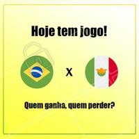 Hoje é dia de jogo! Quem ganha, quem perde? #copa2018 #coparussia #brasil #mexico #vemhexa #hexacampeao