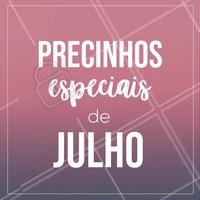 Confira as promoções especiais do mês de Julho: (escreva aqui seus serviços em promoção) #julho #promocao #ahazou #beleza
