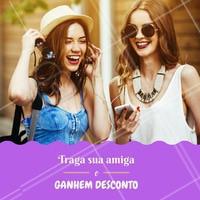 Olha só essa novidade! Chama as amigas! #promocional #amiga #ahazou