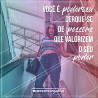 Você é poderosa e única! #inspiração #ahazou #poderfeminino