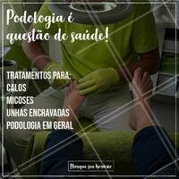 Veja alguns dos nossos serviços e entre em contato já! #podologia #ahazou #cuidados
