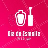 Você sabia? 1 de Agosto dia do esmalte 💅 #diadoesmalte #ahazou #manicure #pedicure #esmalte