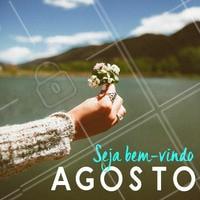 Seja Bem-Vindo Agosto ❤️️ #ahazou #agosto #melhormês #sejabemvindo