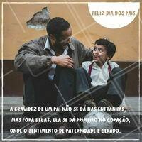 Nossa mensagem especial para todos os papais! #diadospais #ahazou #motivacional