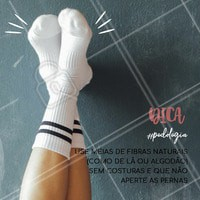 Não use meias apertadas que dificultem a circulação!  #podologia #dicas #ahazou #cuidadoscomospés