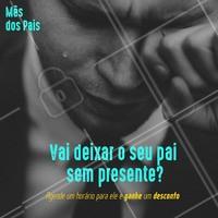 """Está sem ideia de presente para o herói? Aproveite e agende um horário para ele. Porque pai """"não"""" chora 🧔. #mêsdospais #ahazoudiadospais #diadospais #promoção #pai"""