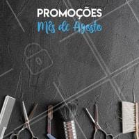 Aproveite os preços especiais do mês de agosto!  #promocional #ahazou  #barbearia
