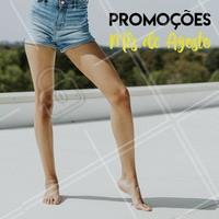 Aproveite os preços especiais do mês!  #depilação #ahazou #promocional