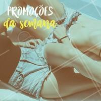 Aproveite os preços da semana!  #depilação #ahazou #promocional