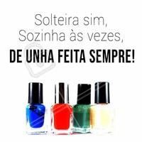 Hoje, 15 de agosto, é comemorado o Dia dos Solteiros! Quem aí também vive com esse lema? 😂😂 #diadosolteiro #ahazou #manicure #unhas #ahazoumanicure #meme