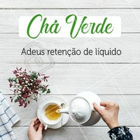 O Chá verde tem ação diurética, lipolítica (queima de gordura), auxilia na digestão de gorduras e açúcares, além de melhorar a disposição cerebral. #cháverde #ahazousaúde #ahazou #bemestar