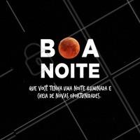Boa noite 🌌🙏 #boanoite #noiteiluminada #ahazou #novasoportunidades