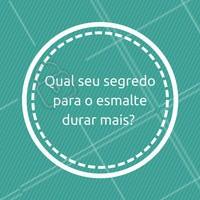 Como você cuida do seu esmalte? Tem algum truque? Comente aqui! 💅🏻 #manicure #ahazou #unhas #esmalte