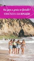 #depilação #praia #feriado #ahazou