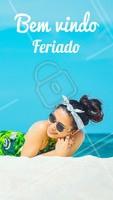 #feriado #feriadão