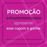 Olha a promoção aí gente! Apresente e ganhe. #promoção #cupom #desconto