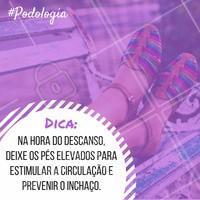 Fica a dica para evitar o inchaço dos pés e evitar a má circulação.  #podologia #dicadepodologia #ahazou #pés #cuidadoscomospes