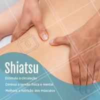 Já conhece todos os benefícios da massagem shiatsu? O shiatsu é indicado para quem sofre com dores de cabeça, dores musculares, problemas digestivos, insônia e muito mais. Venha conhecer! #shiatsu #ahazou #massagem #massoterapia