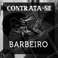 Contrata-se Barbeiro #contratase #barba #ahazou #barbeiro  #ahazoubarbearia