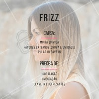 Você sabe o que causa o frizz? Veja o que você pode fazer para eliminá-lo!  #frizz #cabelo #ahazou #cuidadoscomocabelo #cabeloperfeito