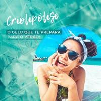 Quer curtir esse Verão com a melhor versão do seu corpo? A Criolipólise tem o poder de congelar aquelas gordurinhas extras que atrapalham! #criolipolise #ahazou #verao #esteticacorporal #estetica