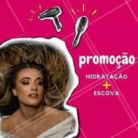 """"""" Você merece cabelos lindos, saudáveis e hidratados por um precinho especial! Aproveite. #hidrataçao #cabelo #ahazou #escova"""""""