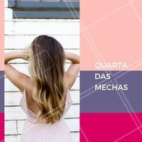 Quarta é dia de iluminar os fios, agende seu horário e aproveite! #cabelo #ahazou #mechas