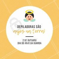 Eles te protegem e te ajudam ficar melhor. #depiladoras #ahazou #anjodaguarda #engracado #motivacional