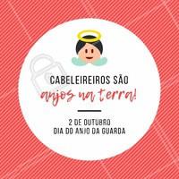 Eles te protegem e te ajudam a ficar mais linda. #cabeleireiro #ahazou #anjodaguarda #engracado #motivacional
