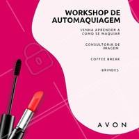 Quer aprender todos os truques de como fazer uma maquiagem perfeita? Venha participar do Workshop de Automaquiagem! Chame as amigas. Vagas limitadas! #revendedora #ahazou #workshop #automaquiagem