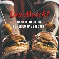 Porque afinidade no padalar deixa o relacionamento mais gostoso. #alimentacao #ahazou #match #crush #comida #hamburguer