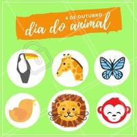 Celebre essa data em comemoração aos animais. #diadoanimal #ahazou #animal #comemorativo