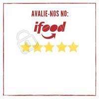 Já fez sua avaliação no iFood? Conte para nós o que você achou do serviço! #ifood #ahazou #comida #alimentaçao