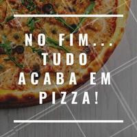 Ainda bem, né? 😍🍕 #pizza #ahazou #pizzaria #alimentaçao #comida