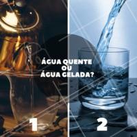 A temperatura da água importa! Qual é a sua favorita? #quente #gelada #ahazou #enquete #vemquente #tofervendo