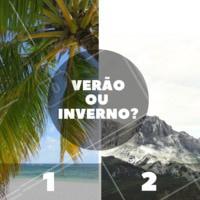 Queremos saber, qual é seu favorito? #verao #inverno #ahazou #enquete