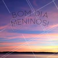 Tudo bom meninos? Bom dia! #ahazou #Bomdia