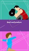 Qual você prefere: Musculação ou Dança?